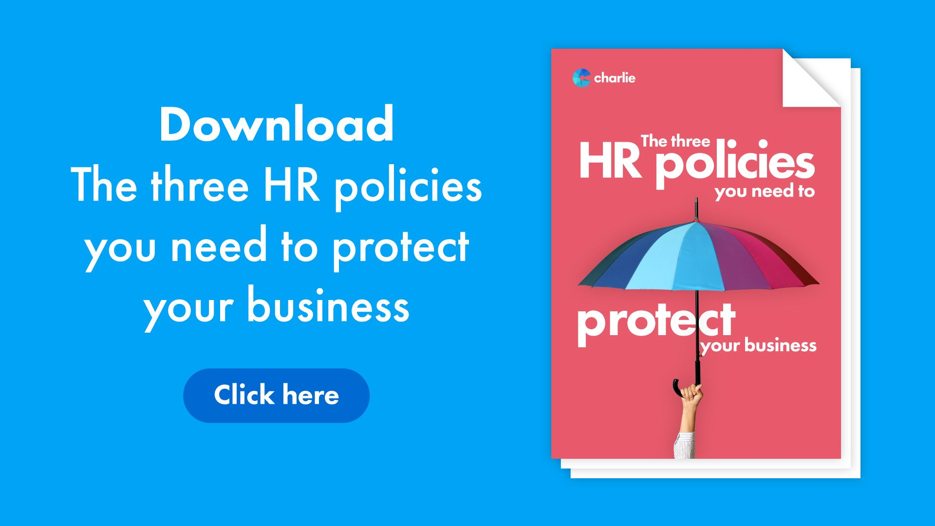 The-three-HR-policies-you-need-to-protect-your-business-CTA